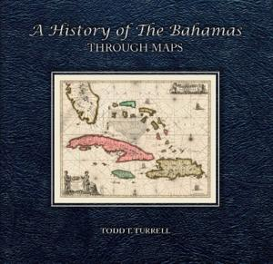 Books / Products | A History of The Bahamas Through Maps