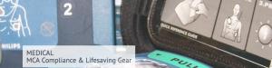 MEDICAL MCA Compliance & Lifesaving Gear